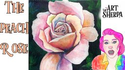 How to paint a Realistic Peach rose step by step live stream | TheArtSherpa
