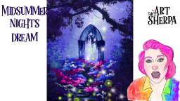 How to paint a Fairytale Night Garden with stone Arch live tutorial | TheArtSherpa