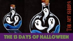 Ghost in a Bottle 13 days of Halloween live stream painting Step by step Day 12 | TheArtSherpa