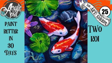 Koi fish pond Easy Daily Painting  Step by step Acrylic Tutorials Day 25  #AcrylicApril2020