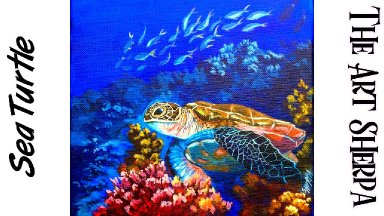 Painting  a Sea Turtle  Step by step Acrylic Tutorial Live Stream The Art Sherpa