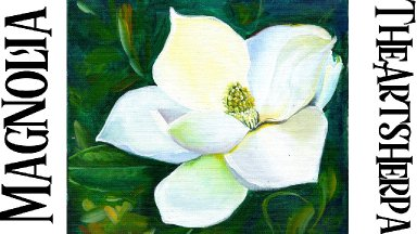 Magnolia Flower botanical Acrylic painting Step by step  | TheArtSherpa