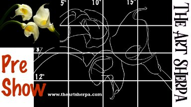 3 Calla Lily preshow grid and Drawing real time