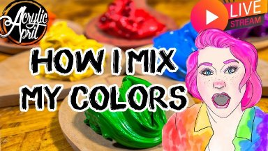 How I mix my colors and its super easy   | TheArtSherpa