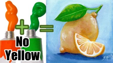 Paint Yellow Lemon WITHOUT ANY Yellow Paint - Color Mixing technique that you won't believe