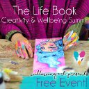 Free event! Join me on The Life Book Creativity & Wellbeing Summit!