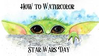 Baby Yoda May the 4th Star Wars Day  How to Paint Watercolor Step by step | The Art Sherpa