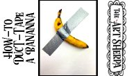 Beginners  How to Duct Tape A Banana  creating Concept art in the style of Maurizio Cattelan 🍌🍌🍌