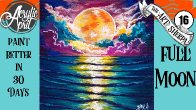 Easy moon on water Daily Painting  Step by step Acrylic Tutorials Day 16  #AcrylicApril2020