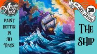 Ship in Storm  Daily Painting  Step by step Acrylic Tutorials Day 30 #AcrylicApril2020