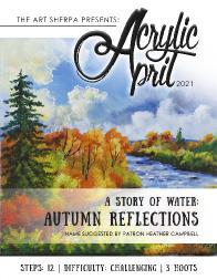 Acrylic April 2021 Day 7 Fall reflection