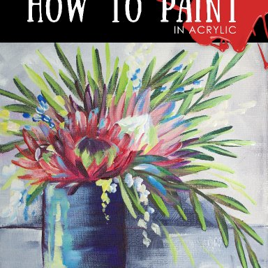 Aussie Bloom - Protea Abstract Arrangement With Leftover Abstract Paint From Lean On Me