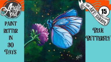 Blue butterfly Easy Daily Painting  Step by step Acrylic Tutorials Day 15 #AcrylicApril2020