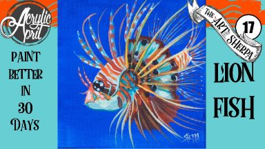 Easy Daily Painting of a Lionfish  Step by step Acrylic Tutorials Day 17  #AcrylicApril2020