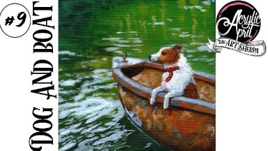 How to paint a Dog in Boat  Step by step Acrylic Tutorial Day 9  #AcrylicApril2021   TheArtSherpa