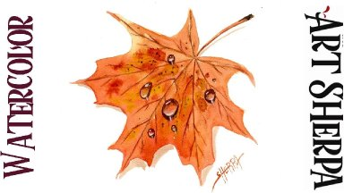 How to paint realistic Water Drops on a Fall leaf in Watercolor Step by step | The Art Sherpa