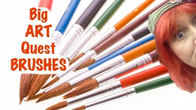 #3 #BigArtQuest  Acrylic Art BRUSHES    The Art Sherpa