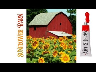 How to paint with Acrylic on Canvas a Red barn with sunflowers